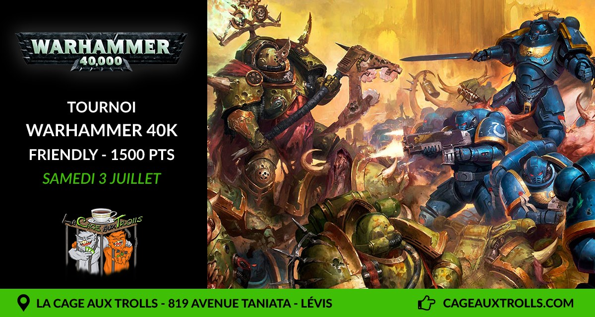Tournoi Warhammer 40k - Friendly - 1500pts - 3/07/2021