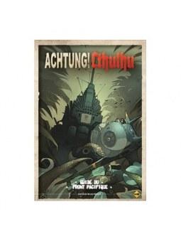 Achtung Cthulhu - Guide Du Front Du Paficique