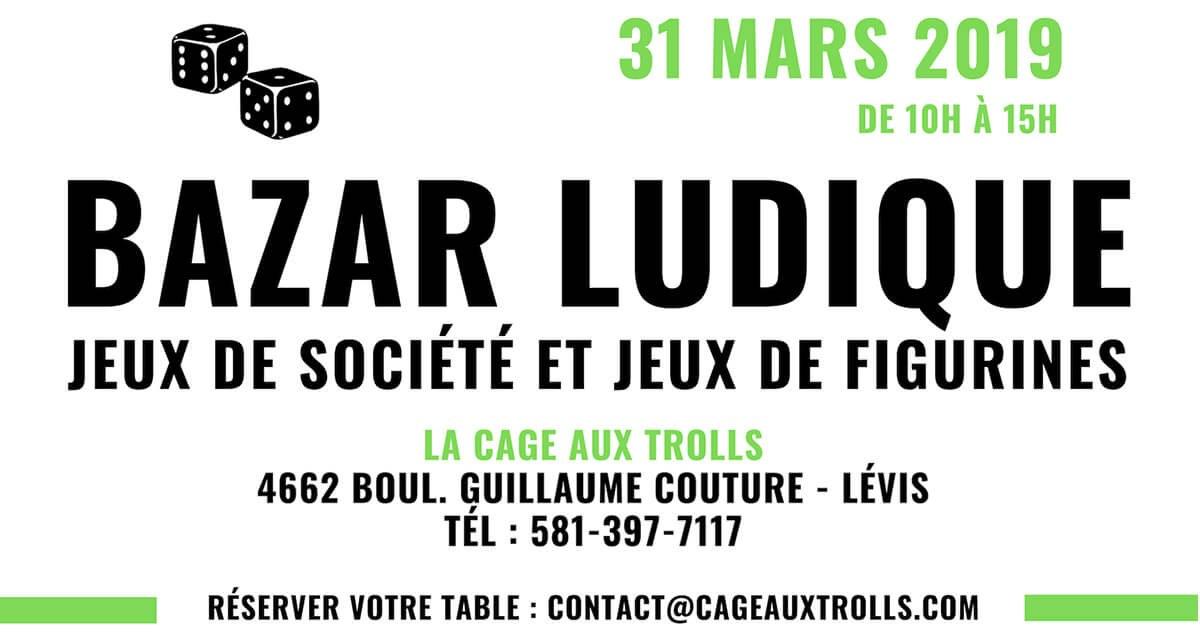 Bazar jeux Lévis mars 2019