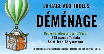 La Cage aux Trolls déménage à Saint-Jean-Chrysostome